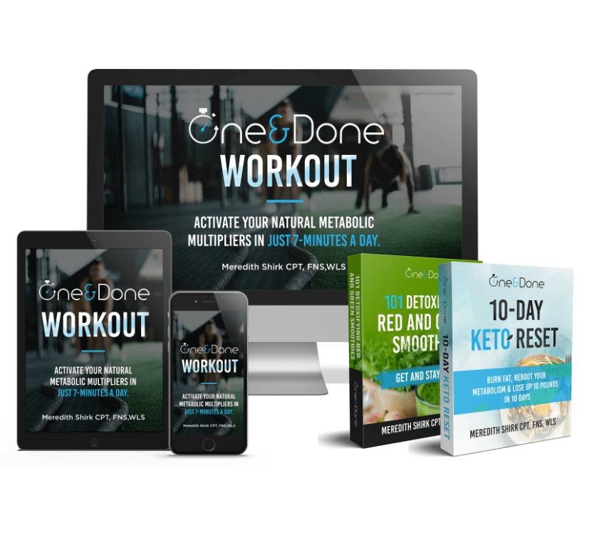 One and Done Workout™ – $20 Off!